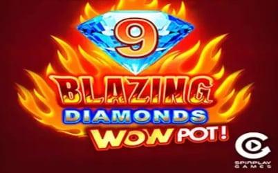 9 Blazing Diamonds WOWPOT Pokie