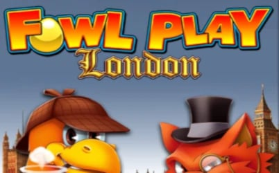 Slot Fowl Play London
