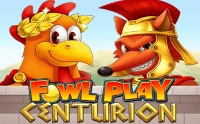 Slot Fowl Play Centurion