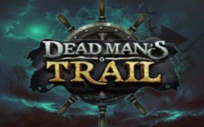 Dead Man's Trail Online Pokie