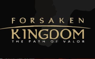 Forsaken Kingdom: The Path of Valor Online Slot
