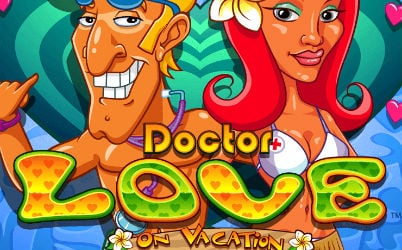 Doctor Love on Vacation Online Slot