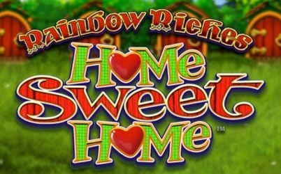 Rainbow Riches Home Sweet Home Online Slot