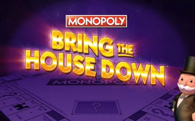 Monopoly Bring the House Down Online Slot