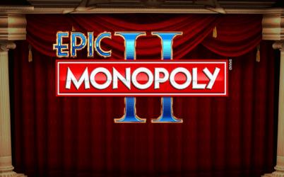 Epic Monopoly II Online Pokie