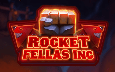 Rocket Fellas Inc Online Pokie