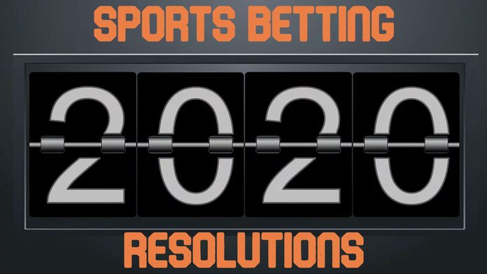 2020 Brings Sports Betting Resolutions You Will Enjoy Keeping